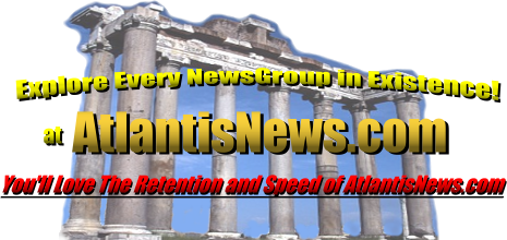 uncensored and ultra-fast newsgroups of ATLANTISNEWS.com